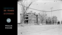 Heritage Ottawa 50 Years | 50 Stories - Wallis House