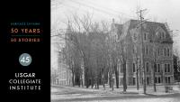 Heritage Ottawa 50 Years | 50 Stories - Lisgar Collegiate Institute