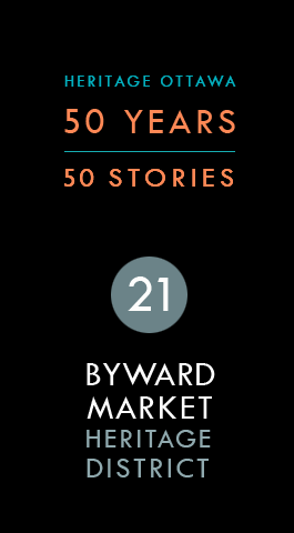 ByWard Market Heritage Conservation District | District de conservation du patrimoine du marché By