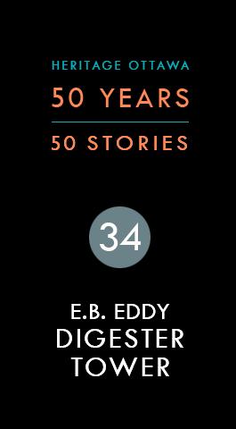 E.B. Eddy Digester Tower | Tour de lessivage E.B. Eddy