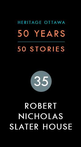 Robert Nicholas Slater House | Maison Robert Nicholas Slater