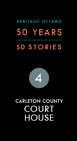 Carleton County Court House | Palais de justice du comté de Carleton