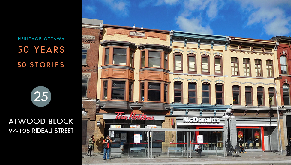 Heritage Ottawa 50 Years | 50 Stories: Atwood Block, 97-105 Rideau Street