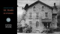 Heritage Ottawa 50 Years | 50 Stories -  Clegg House