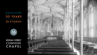 Heritage Ottawa 50 Years | 50 Stories - Rideau Street Convent Chapel