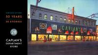 Heritage Ottawa 50 Years | 50 Stories - Caplan's Department Store