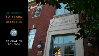 Heritage Ottawa 50 Years | 50 Stories - St. Charles School | Schoolhouse Square